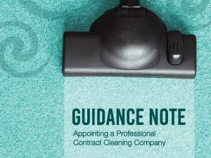 Consumer Guidance – Appointing a Professional Contract Cleaning Company